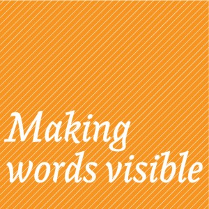Making Words Visible exhibition